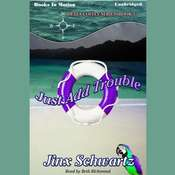 Just Add Trouble Audiobook, by Jinx Schwartz