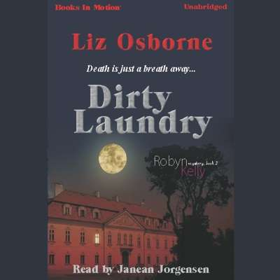 Dirty Laundry Audiobook, by Liz Osborne