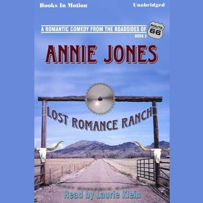 Lost Romance Ranch Audiobook, by Annie Jones
