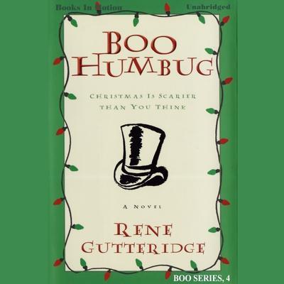 Boo Humbug Audiobook, by Rene Gutteridge