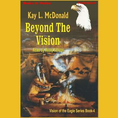 Beyond The Vision Audiobook, by Kay L. McDonald