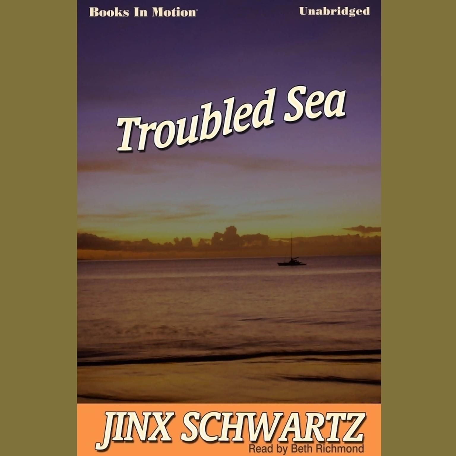 Troubled Sea Audiobook, by Jinx Schwartz