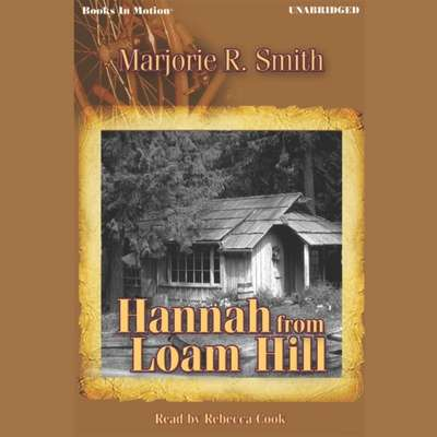 Hannah From Loam Hill Audiobook, by Marjorie R. Smith