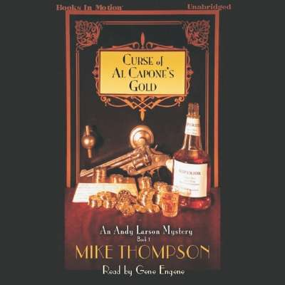 Curse Of Al Capones Gold Audiobook, by Mike Thompson