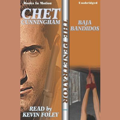 Baja Bandidos Audiobook, by Chet Cunningham