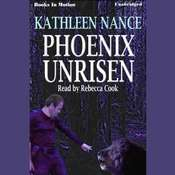 Phoenix Unrisen Audiobook, by Kathleen Nance