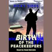 The Birth Of The Peacekeepers Audiobook, by Ricky Sides