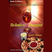 Relative Danger Audiobook, by June Shaw