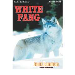 White Fang Audiobook, by Jack London