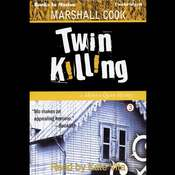 Twin Killing Audiobook, by Marshall Cook