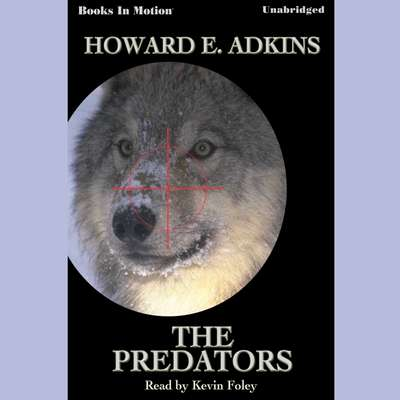 The Predators Audiobook, by Howard E. Adkins