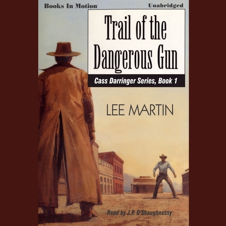 Printable Trail Of The Dangerous Gun Audiobook Cover Art