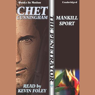 Mankill Sport Audiobook, by Chet Cunningham