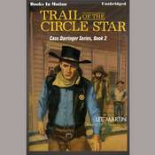 Trail Of The Circle Star Audiobook, by Lee Martin
