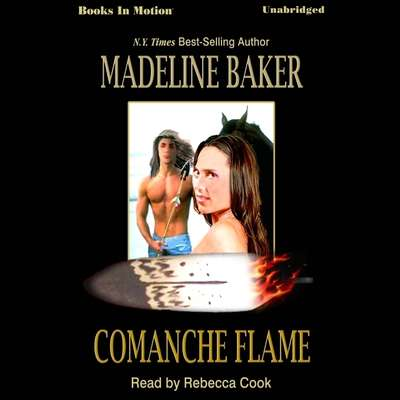 Comanche Flame Audiobook, by Madeline Baker