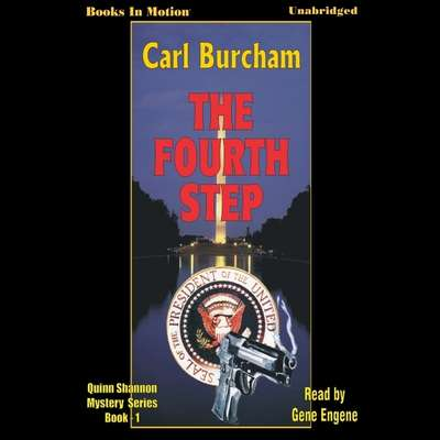 The Fourth Step Audiobook, by Carl Burcham