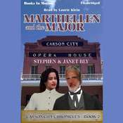 Marthellen And The Major Audiobook, by Stephen Bly