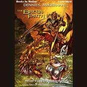 The Brega Path Audiobook, by Dennis L. McKiernan