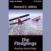 The Fledglings Audiobook, by Howard E. Adkins