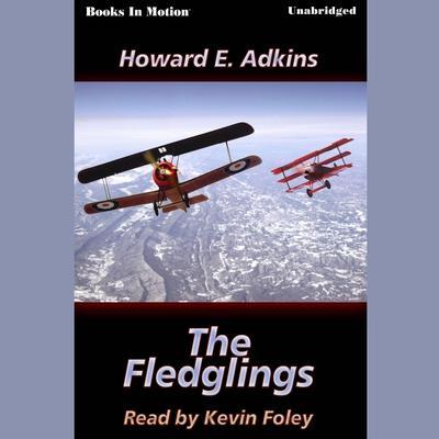 The Fledglings Audiobook, by Howard E. Adkins