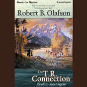 The T.R. Connection Audiobook, by Robert B. Olafson
