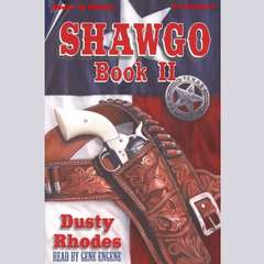 Shawgo II Audiobook, by Dusty Rhodes