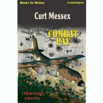 Combat Pay Audiobook, by Curt Messex