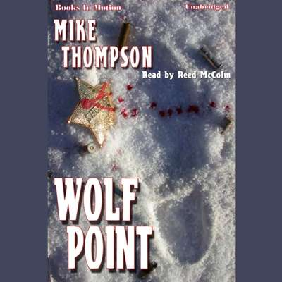 Wolf Point Audiobook, by Mike Thompson