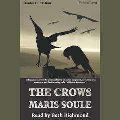 The Crows Audiobook, by Maris Soule