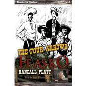 Four Arrows Fe-As-Ko, the Audiobook, by Randall Platt