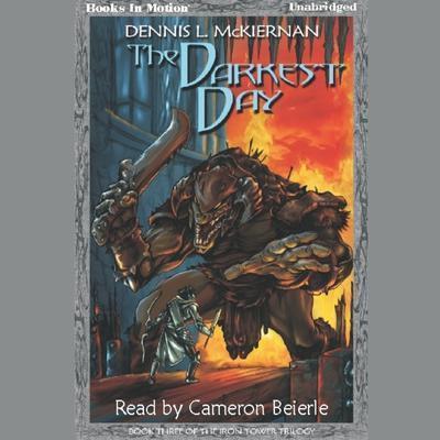 The Darkest Day Audiobook, by Dennis L. McKiernan
