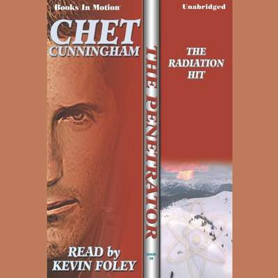 The Radiation Hit Audiobook, by Chet Cunningham