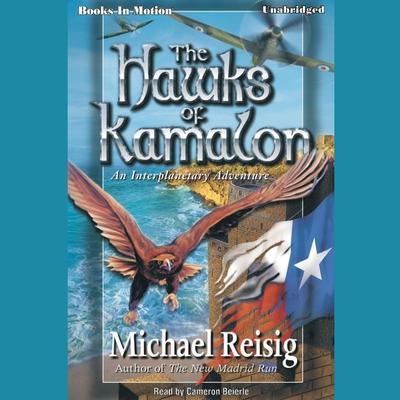 The Hawks Of Kamalon Audiobook, by Michael Reisig