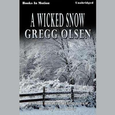 A Wicked Snow Audiobook, by Gregg Olsen