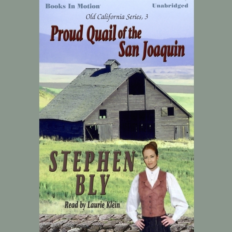 Printable Proud Quail Of The San Joaquin Audiobook Cover Art