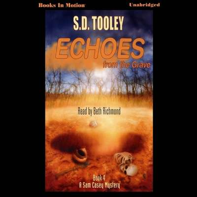 Echoes From The Grave Audiobook, by S.D. Tooley