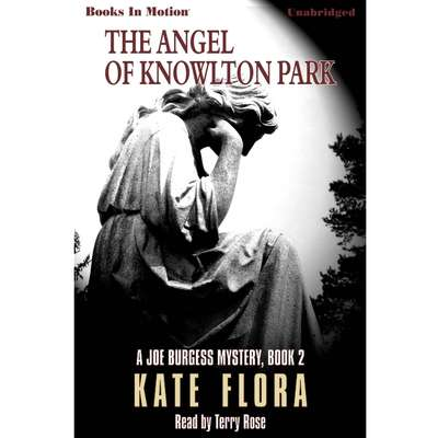 The Angel Of Knowlton Park Audiobook, by Kate Flora