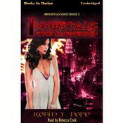 Immortals: The Darkening Audiobook, by Robin T. Popp