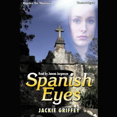 Spanish Eyes Audiobook, by Jackie Griffey