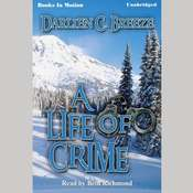 A Life Of Crime Audiobook, by Darlien C. Breeze