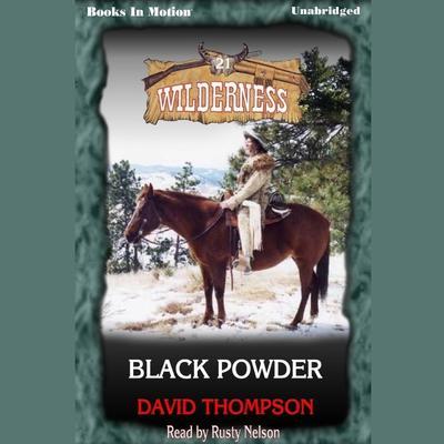 Black Powder Audiobook, by David Thompson