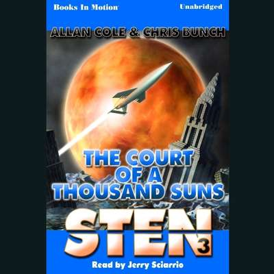 Sten: The Court Of A Thousand Suns Audiobook, by Chris Bunch
