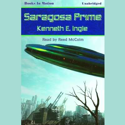 Saragosa Prime Audiobook, by Kenneth E. Ingle