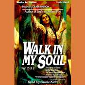 Walk In My Soul Pt 2 Audiobook, by Lucia St. Clair Robson