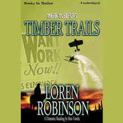 Timber Trails Audiobook, by Loren Robinson
