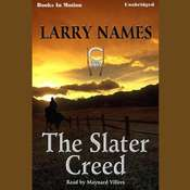 The Slater Creed Audiobook, by Larry Names