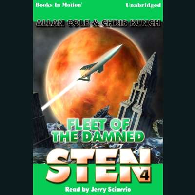 Sten: Fleet Of The Damned Audiobook, by Chris Bunch