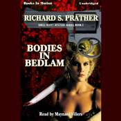 Bodies In Bedlam Audiobook, by Richard Prather