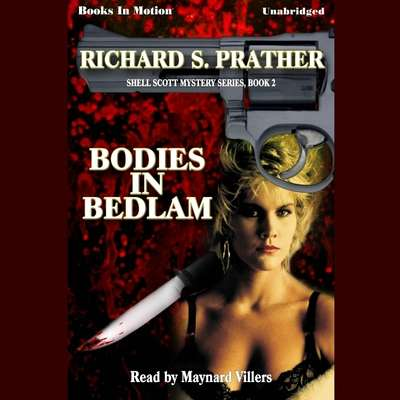Bodies In Bedlam Audiobook, by Richard Prather