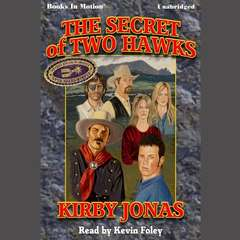 The Secret of Two Hawks Audiobook, by Kirby Jonas